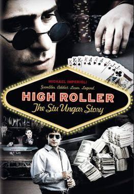High Roller: The Stu Ungar Story ภาพยนตร์ เกี่ยวโยงกับคาสิโน
